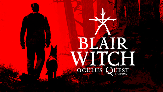 Blair Witch Oculus Quest Edition!